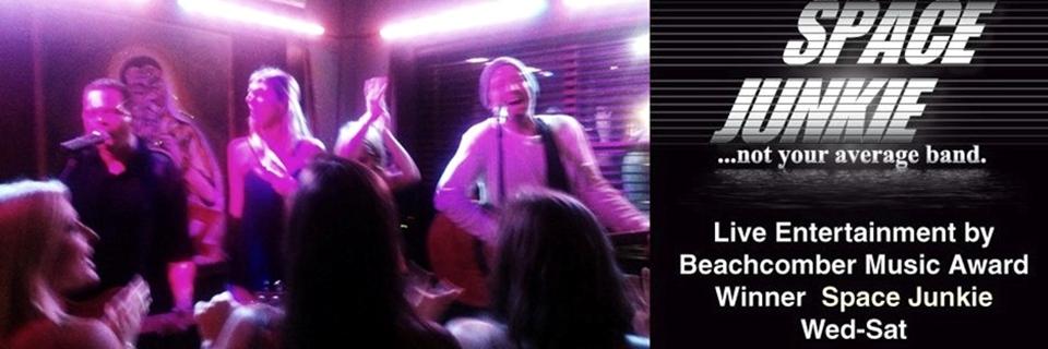 Live Music Wed-Sat by Beachcomber Music Award winner Space Junkie (seasonal)