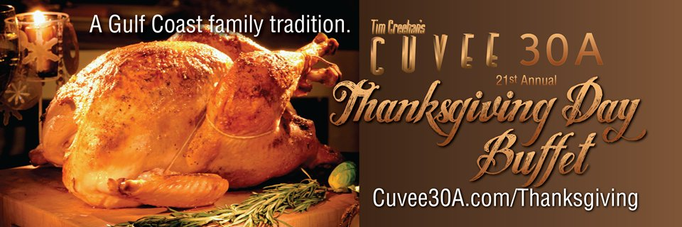 Tim Creehan's 21st Annual Thanksgiving Day Buffet exclusively at Cuvee 30A at 30Avenue