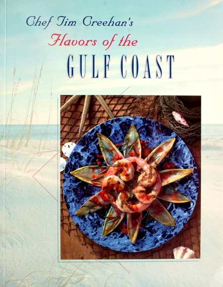 Tim Creehan's Flavors of the Gulf Coast Cookbooks