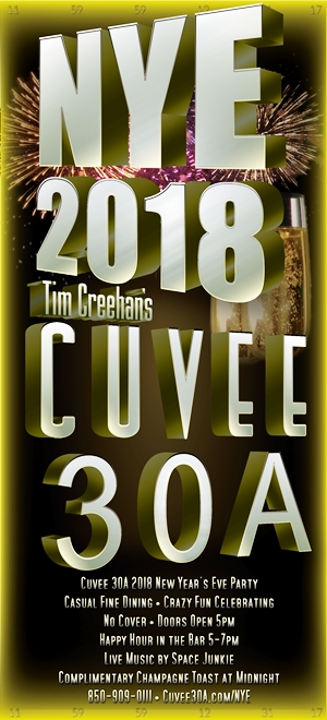 Cuvee 30A 2018 New Year's Eve Party ~ Wine, Dine and Dance All Night