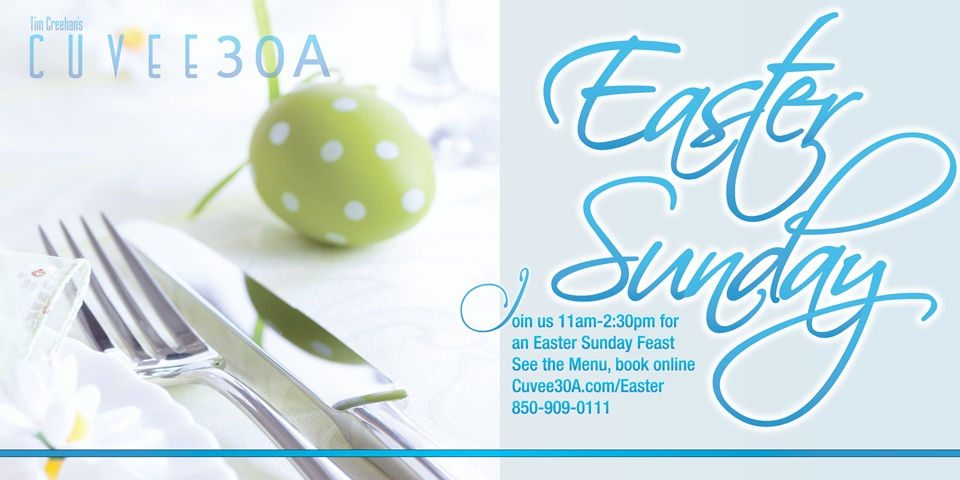 Easter Sunday Brunch at Tim Creehan's Cuvee 30A