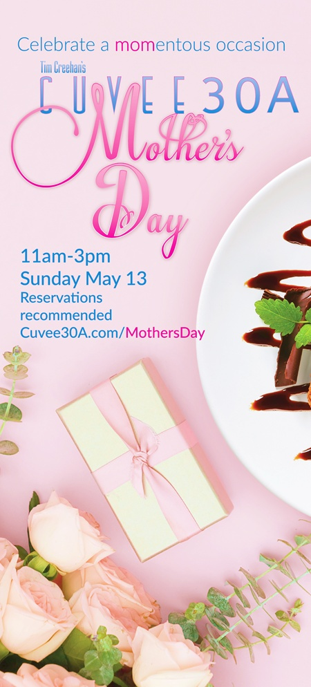 Mother's Day at Tim Creehan's Cuvee 30A ~ Celebrate a MOMentous occasion