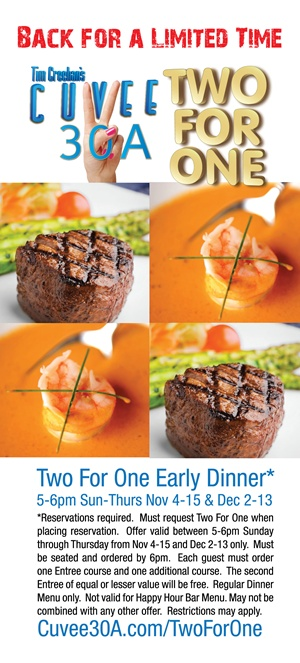 Two For One Event ~ Early Dinner at Cuvee 30A