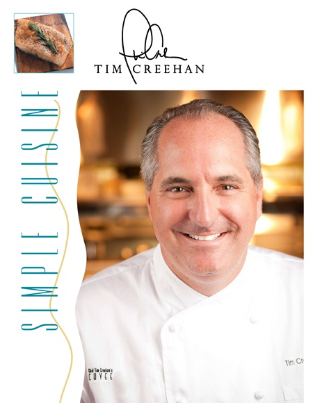 The Simple Cuisine of Chef Tim Creehan Cookbook