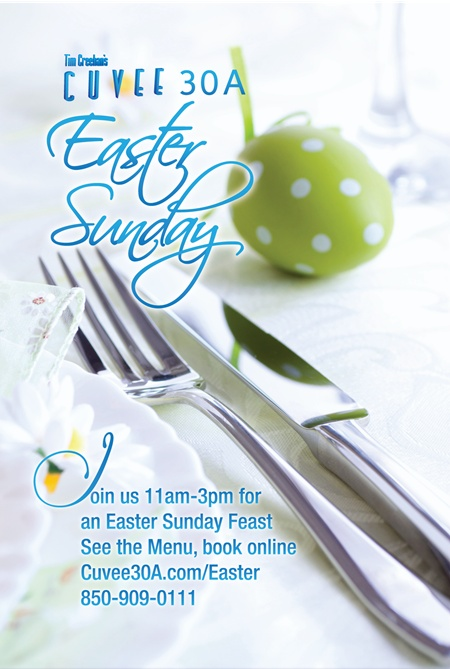 Easter Sunday Feast at Cuvee 30A at 30Avenue