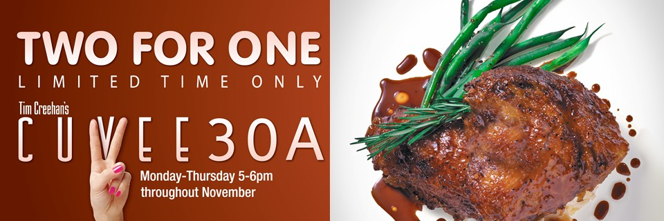 Cuvee 30A Limited Time #TwoForOne Early Dinner Event