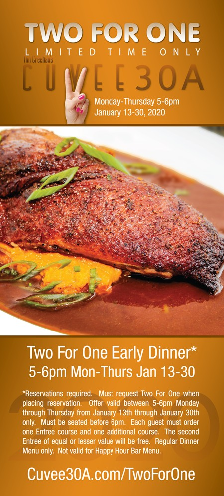 Two For One Early Dinner at Cuvee 30A | 5-6pm Mon-Thurs January 13-30