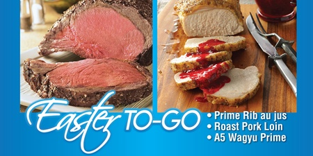 Easter Dinner-To-Go | Prime Rib | A5 Wagyu Prime | Roasted Pork Tenderloin | Cuvee 30A Shop