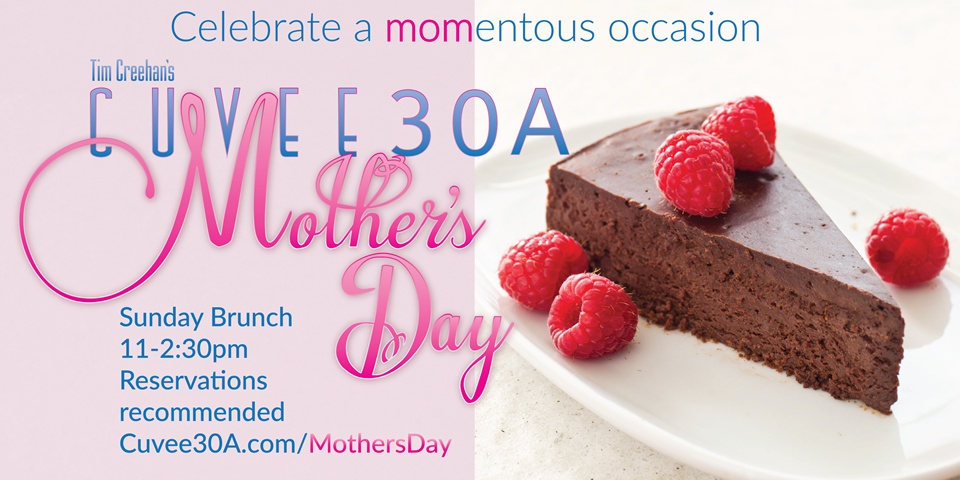 Mother's Day Sunday Brunch at Cuvee 30A