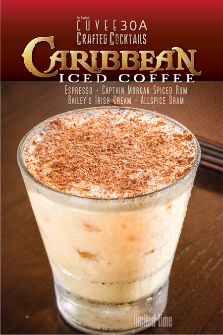 Caribbean Iced Coffee ~ Autumn Special Crafted Cocktail @Cuvee30A